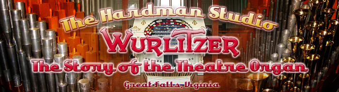Hardman Studio Wurlitzer Theater Organ